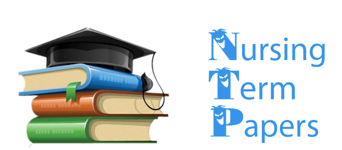 Nursing Term Papers